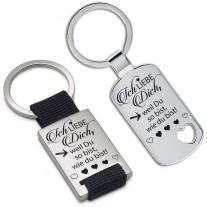 Schlüsselanhänger: Ich liebe dich, weil du so bist wie du bist!
