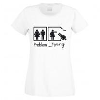 Funshirt weiß oder schwarz, als Tanktop oder Shirt - Problemlösung (Frauen)