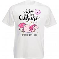 Funshirt oder Tanktop: Ich bin das letzte Einhorn unter all den Eseln.