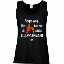 Funshirt oder Tanktop: Finger weg! (Feuerwehrmann)