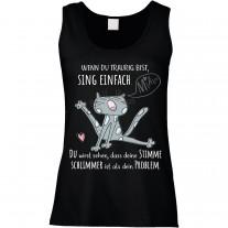 Funshirt oder Tanktop: Wenn du traurig bist, sing einfach.