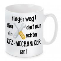 Tasse: Finger weg! (KFZ-Mechaniker)