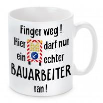Tasse: Finger weg! (Bauarbeiter)
