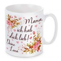 Tasse: Mama, ich hab dich lieb (personalisierbar)