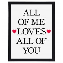 Wandbild: All of me loves all of you