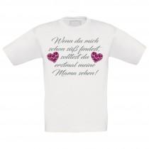 Kinder T-Shirt Modell: Wenn du mich schon süß findest...