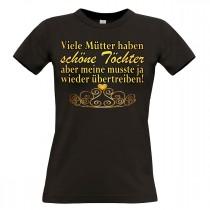 Damen T-Shirt schwarz Modell: Viele Mütter haben schöne Töchter