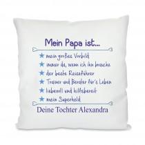 Kissen mit Motiv Modell: Mein Papa ist...