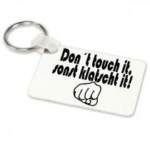 Alu-Schlüsselanhänger weiß - Modell: Don´t touch it
