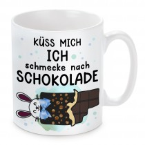 Tasse: Küss mich Ich schmecke nach Schokolade.