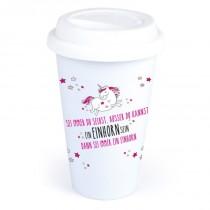 """Coffee-to-Go-Becher mit Einhorn-Motiv """"Sei immer Du selbst, ausser Du kannst ein Einhorn sein"""""""