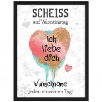 Wandbild: Scheiss auf Valentinstag.... (personalisierbar)