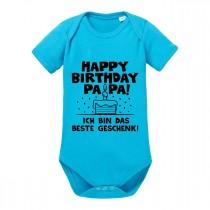 Babybody Modell: Happy Birthday Papa! Ich bin das beste Geschenk!