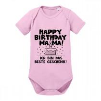 Babybody Modell: Happy Birthday Mama! Ich bin das beste Geschenk!