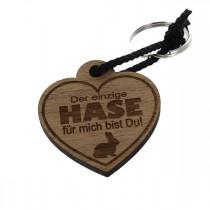Gravur Schlüsselanhänger aus Holz zu Ostern - Der einzige Hase für mich bist Du
