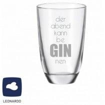 """Leonardo GIN-Glas """"der Abend kann be GIN nen"""""""