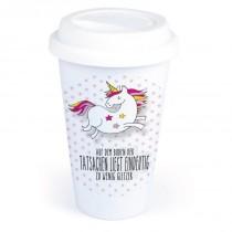"""Coffee-to-Go-Becher mit Einhorn-Motiv """"Auf dem Boden der Tatsachen liegt eindeutig zu wenig Glitzer"""""""
