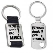 Schlüsselanhänger: Excuses dont get results