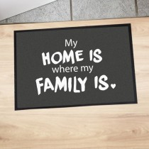 "Fußmatte ""My home is where my family is"""