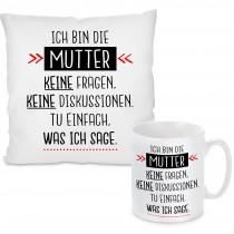 Kissen oder Tasse mit Motiv Modell: Ich bin die Mutter....