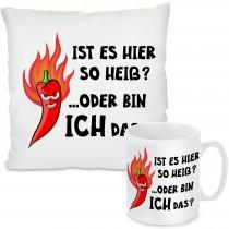 Kissen oder Tasse: Ist es hier so heiß?