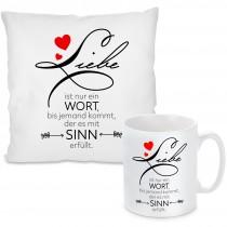 Kissen oder Tasse mit Motiv - Liebe ist nur ein Wort...