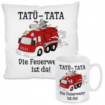 Kissen oder Tasse: TATÜ-TATA-Die Feuerwehr ist da.