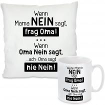 Kissen oder Tasse: Wenn Mama Nein sagt