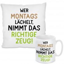 Kissen oder Tasse mit Motiv Modell: Wer montags lächelt ...