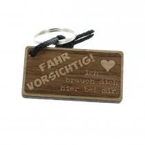 Gravur Schlüsselanhänger aus Holz Modell: Fahr vorsichtig!