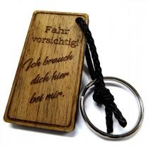 Schlüsselanhänger aus Holz Modell: Fahr vorsichtig! (verschiedene Ausführungen)