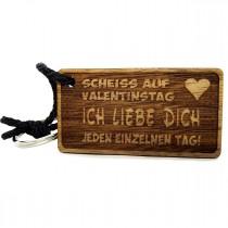 Gravur Schlüsselanhänger aus Holz Modell: Scheiss auf Valentinstag