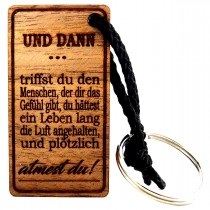 Gravur Schlüsselanhänger aus Holz : UND DANN atmest du!