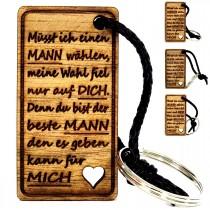 Gravur Schlüsselanhänger aus Holz : müsst ich wählen...