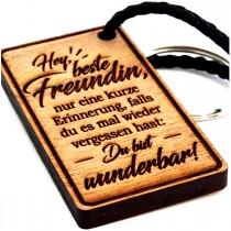 Schlüsselanhänger aus Holz Modell: Hey, beste Freundin Du bist wunderbar