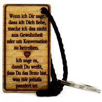 Gravur Schlüsselanhänger aus Holz Modell: Wenn ich Dir sage, dass ich Dich liebe ...