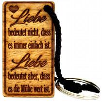 Gravur Schlüsselanhänger aus Holz Modell: Liebe bedeutet nicht, dass es immer einfach ist ...