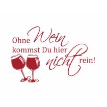 """Wandtattoo, Türtattoo """"Ohne Wein..."""""""