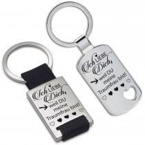 Schlüsselanhänger: Ich liebe Dich, weil Du meine Traumfrau bist.