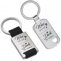 Metall Schlüsselanhänger - Was ich will? Dich für immer.