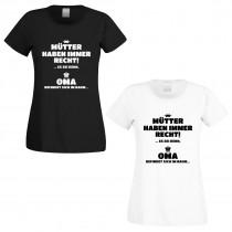 Damenshirt weiß oder schwarz -  Mütter haben immer Recht! Es sei denn Oma befindet sich im Raum