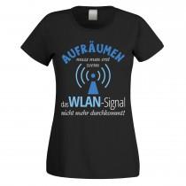 Funshirt weiß oder schwarz, als Tanktop oder Shirt - Aufräumen muss man erst wenn das Wlan-Signal nicht mehr durchkommt!