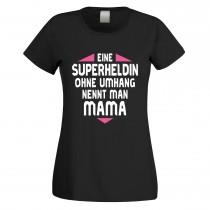Funshirt weiß oder schwarz, als Tanktop oder Shirt - Eine Superheldin ohne Umhang nennt man Mama