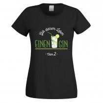 Funshirt weiß oder schwarz, als Tanktop oder Shirt - Gib deinem Leben einen Gin - Oder zwei.