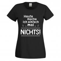 Funshirt weiß oder schwarz, als Tanktop oder Shirt - Heute mache ich einfach mal NICHTS!