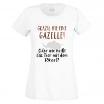 Funshirt weiß oder schwarz, als Tanktop oder Shirt - Grazil wie eine Gazelle! Oder wie heißt ...