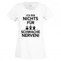 Funshirt weiß oder schwarz, als Tanktop oder Shirt - Ich bin nichts für schwache Nerven!