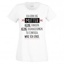 Funshirt weiß oder schwarz, als Tanktop oder Shirt - Ich bin die Mutter....