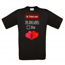 Funshirt weiß oder schwarz, als Tanktop oder Shirt - 14. Februar To-do-List.