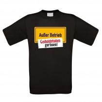 Funshirt weiß oder schwarz, als Tanktop oder Shirt - Außer Betrieb - Geduldsfaden gerissen!